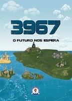 3967 – O FUTURO NOS ESPERA