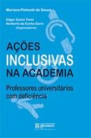 Ações Inclusivas na Academia: professores universitários com deficiência