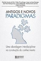 Antigos e Novos Paradigmas
