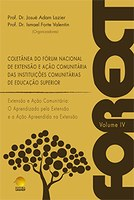 COLETÂNEA DO FÓRUM NACIONAL DE EXTENSÃO E AÇÃO COMUNITÁRIA DAS INSTITUIÇÕES COMUNITÁRIAS DE EDUCAÇÃO SUPERIOR
