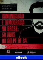 Comunicação e Democracia: 50 Anos do Golpe Militar