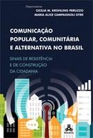 Comunicação Popular, Comunitária e Alternativa no Brasil
