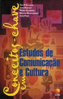 Conceitos-chave em Estudos de  Comunicação e Cultura