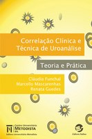 Correlação Clínica e Técnicas de Uroanálise