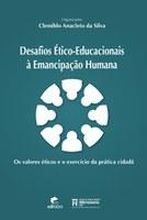 Desafios Ético-Educacionais à Emancipação Humana