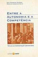 Entre a Autonomia e a Competência