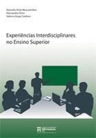 Experiências Interdisciplinares no Ensino Superior