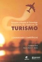 Formação e Atuação do Turismólogo  no Cenário das Agências de Tursimo