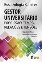 Gestor Universitário: Profissão, Tempo, Relações e Tensões