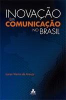 Inovação em Comunicação no Brasil