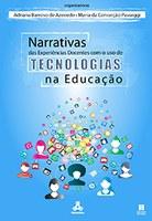 Narrativas das experiências docentes com o uso de tecnologias na educação