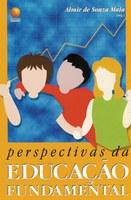 Perspectivas da Educação Fundamental