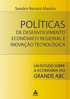 Políticas de Desenvolvimento Econômico Regional e Inovação Tecnológica