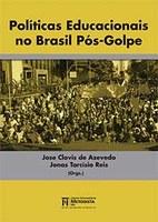 POLÍTICAS EDUCACIONAIS NO BRASIL PÓS-GOLPE