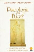 Psicologia sem Ética?