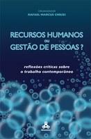 Recursos Humanos ou Gestão de Pessoas?