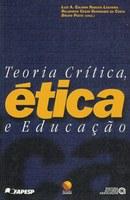Teoria Crítica, Ética e Educação