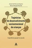 Trajetórias de Desenvolvimento Socioemocional de Crianças